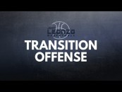 3 Tips To Improve Transition Offense