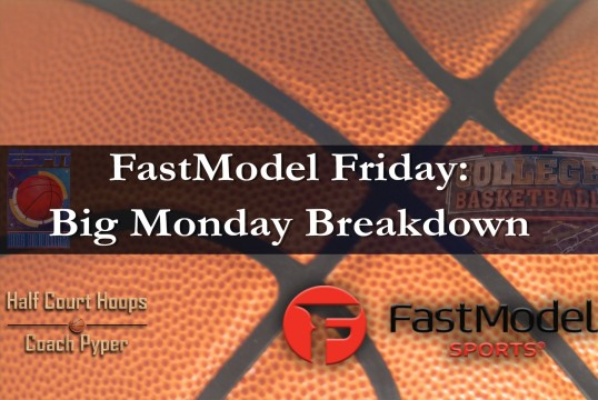 FastModel Friday: Big Monday Breakdown
