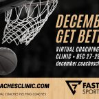 December To Get Better, FastModel Sports, CoachTube, Coaches Clinic, virtual coaching clinic, basketball, basketball coach, FastDraw, FastScout